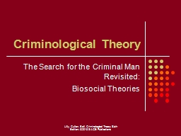 The Search for the Criminal Man Revisited: