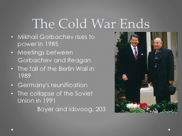 The Cold War Ends PowerPoint PPT Presentation