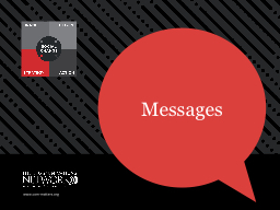 The best messages are those that align with an audience's PowerPoint PPT Presentation