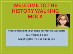 Welcome to the History Walking Mock
