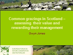 Common grazings in Scotland – assessing their value and r