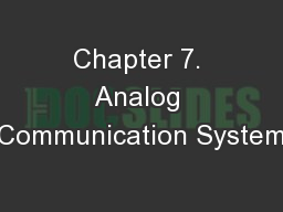 Chapter 7. Analog Communication System PowerPoint PPT Presentation