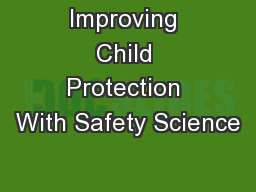 Improving Child Protection With Safety Science