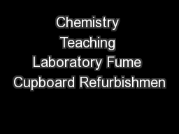 Chemistry Teaching Laboratory Fume Cupboard Refurbishmen