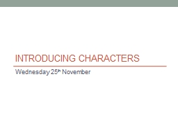 Introducing Characters PowerPoint PPT Presentation