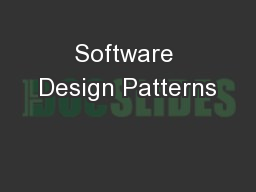 Software Design Patterns PowerPoint PPT Presentation