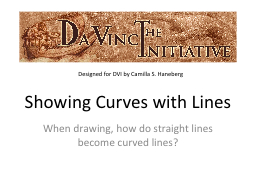 Showing Curves with Lines