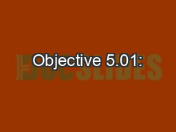 Objective 5.01: