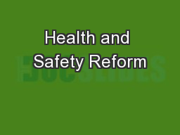 Health and Safety Reform