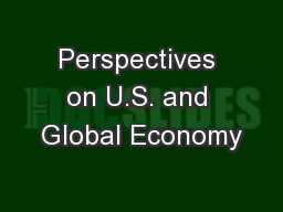 Perspectives on U.S. and Global Economy
