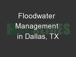 Floodwater Management in Dallas, TX