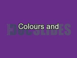 Colours and