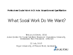 Professional Social Work in SE Asia: Education and Qualific