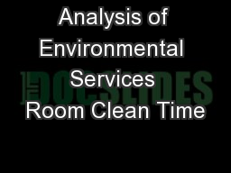 Analysis of Environmental Services Room Clean Time PowerPoint PPT Presentation