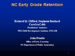 1 NC Early Grade Retention PowerPoint PPT Presentation