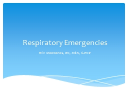 Respiratory Emergencies PowerPoint PPT Presentation