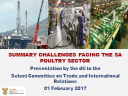 SUMMARY CHALLENGES FACING THE SA POULTRY SECTOR