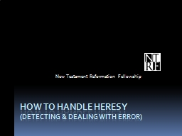 how to handle heresy