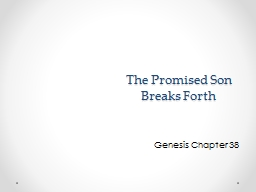 The Promised Son Breaks Forth PowerPoint PPT Presentation