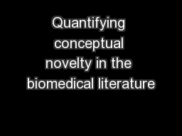 Quantifying conceptual novelty in the biomedical literature