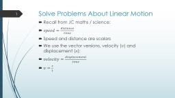 Solve Problems About Linear Motion