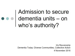 Admission to secure dementia units – on who's authority