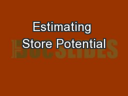 Estimating Store Potential