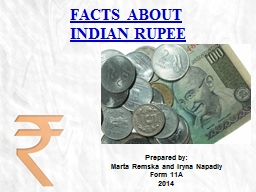 FACTS ABOUT INDIAN RUPEE