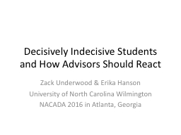 Decisively Indecisive Students and How Advisors Should Reac