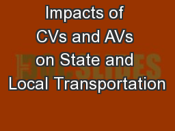 Impacts of CVs and AVs on State and Local Transportation