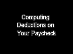 Computing Deductions on Your Paycheck