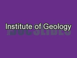 Institute of Geology PowerPoint PPT Presentation