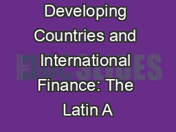 Developing Countries and International Finance: The Latin A