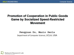 Promotion of Cooperation in Public Goods Game by Socialized