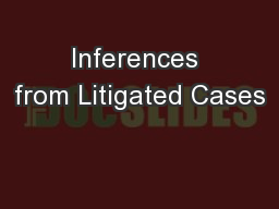 Inferences from Litigated Cases