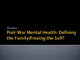Post-War Mental Health: Defining the Family/Freeing the Sel PowerPoint PPT Presentation