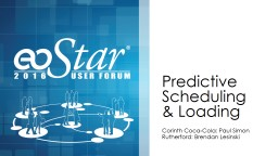 Predictive Scheduling & Loading