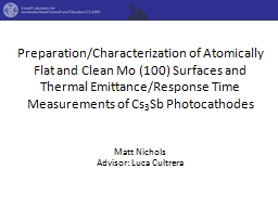 Preparation/Characterization of Atomically Flat and Clean M