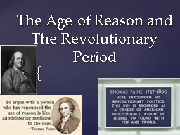 The Age of Reason and The Revolutionary Period