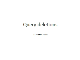 Query deletions