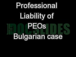 Professional Liability of PEOs Bulgarian case