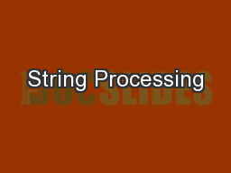 String Processing PowerPoint PPT Presentation