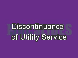 Discontinuance of Utility Service PowerPoint PPT Presentation