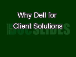 Why Dell for Client Solutions