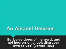 An Ancient Delusion