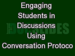 Engaging Students in Discussions Using Conversation Protoco PowerPoint PPT Presentation