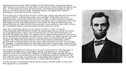 Abraham Lincoln was the 16th President of the United States PowerPoint PPT Presentation