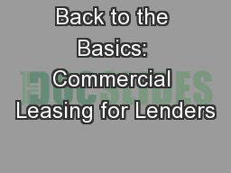 Back to the Basics: Commercial Leasing for Lenders
