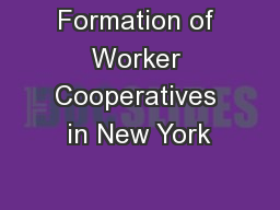Formation of Worker Cooperatives in New York