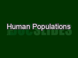 Human Populations PowerPoint PPT Presentation